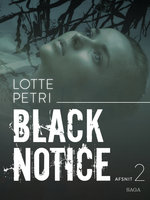 Black notice: Afsnit 2 - Lotte Petri