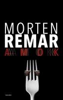 AMOK - Morten Remar