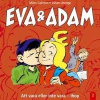 Eva & Adam. Att vara eller inte vara ihop - Måns Gahrton
