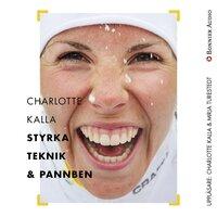 Charlotte Kalla - styrka, teknik och pannben - Charlotte Kalla