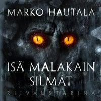 Isä Malakain silmät - Riivaustarina - K1O1 - Marko Hautala