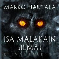 Isä Malakain silmät - Riivaustarina - K1O3 - Marko Hautala