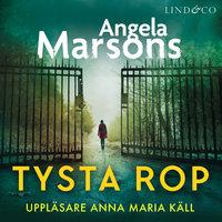 Tysta rop - Angela Marsons