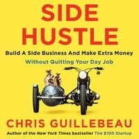 Side Hustle - Chris Guillebeau