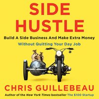 Side Hustle - Chris Guillebeau