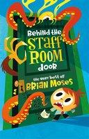 Behind the Staffroom Door - Brian Moses