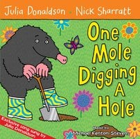 One Mole Digging A Hole - Julia Donaldson