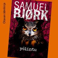 Yölintu - Samuel Bjørk