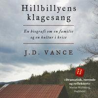 Hillbillyens klagesang - J.D. Vance
