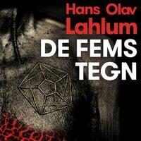 De fems tegn - Hans Olav Lahlum
