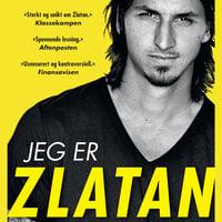 Jeg er Zlatan - David Lagercrantz, Zlatan Ibrahimovic