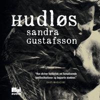 Hudløs - Sandra Gustafsson