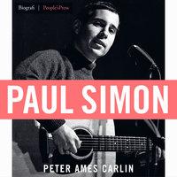 Paul Simon - Peter Ames Carlin