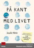 På kant med livet - Jennifer Niven