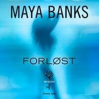 Forløst - Maya Banks