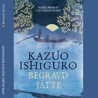 Begravd jätte - Kazuo Ishiguro