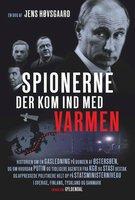Spionerne der kom ind med varmen - Jens Høvsgaard