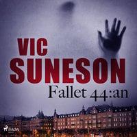Fallet 44:an - Vic Suneson