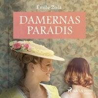 Damernas paradis - Émile Zola