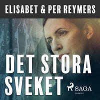 Det stora sveket - Elisabet Reymers,Per Reymers
