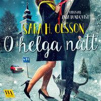 O helga natt - Sara H. Olsson