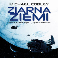 Ziarna ziemi - Michael Cobley