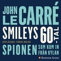 Spionen som kom in från kylan - John le Carré