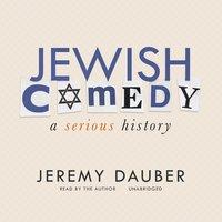 Jewish Comedy - Jeremy Dauber
