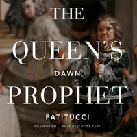 The Queen's Prophet - Dawn Patitucci