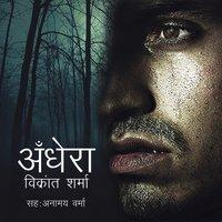Andhera S01E01 - Vikrant Sharma