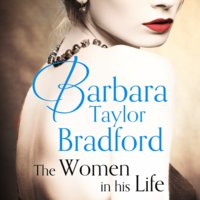 The Women in His Life - Barbara Taylor Bradford