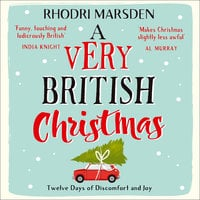 A Very British Christmas - Rhodri Marsden