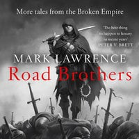 Road Brothers - Mark Lawrence