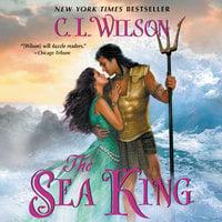 The Sea King - C.L. Wilson
