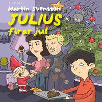 Julius firar jul - Martin Svensson