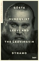 Gösta Sundqvist - Leevi and the Leavingsin dynamo - Timo Kalevi Forss