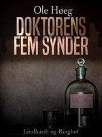 Doktorens fem synder - Ole Høeg