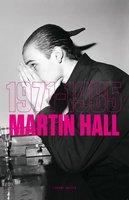 1971-1985 - Martin Hall