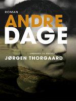Andre dage - Jørgen Thorgaard