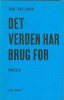Det verden har brug for - Ebba Torstenson