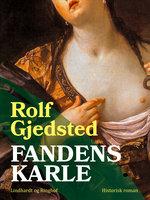 Fandens karle - Rolf Gjedsted