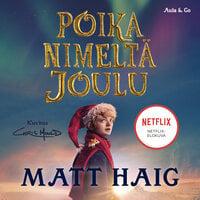Poika nimeltä joulu - Matt Haig