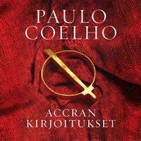 Accran kirjoitukset - Paulo Coelho