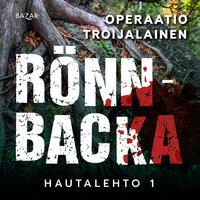 Operaatio Troijalainen - Christian Rönnbacka