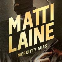 Merkitty mies - Matti Laine