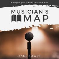 Musician's Map - Kane Power