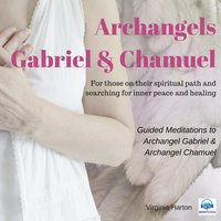 Meditation with Archangels Gabriel & Chamuel - Virginia Harton