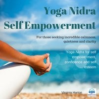 Self Empowerment: Yoga Nidra - Virginia Harton