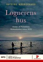 Løgnerens hus - Katrine Nørregaard