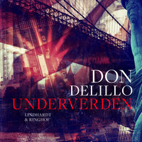 Underverden - Don DeLillo
